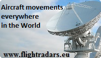 Flight movements aircraft over Europe, Asia, America, Australia, etc.with Flightradar24, Radarbox24 and others.